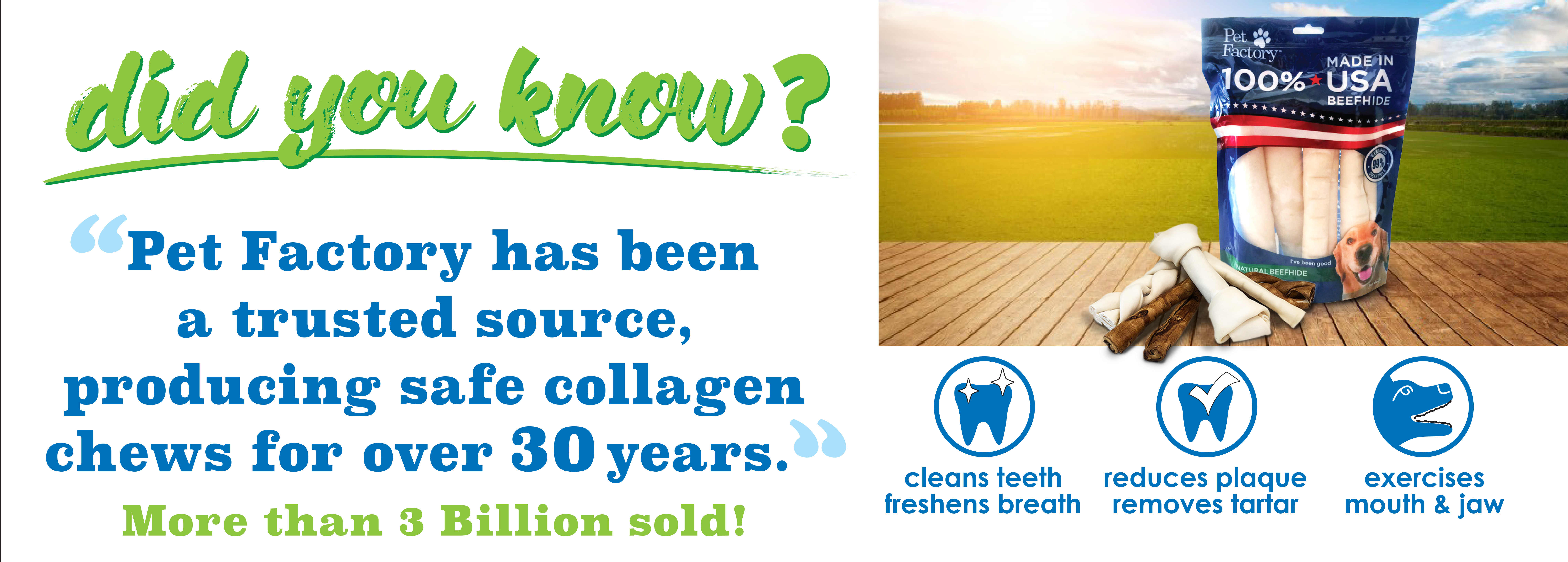 Did You Know_ Pet Factory number 1 source of callagen chews